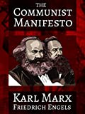 The Communist Manifesto (Illustrated)