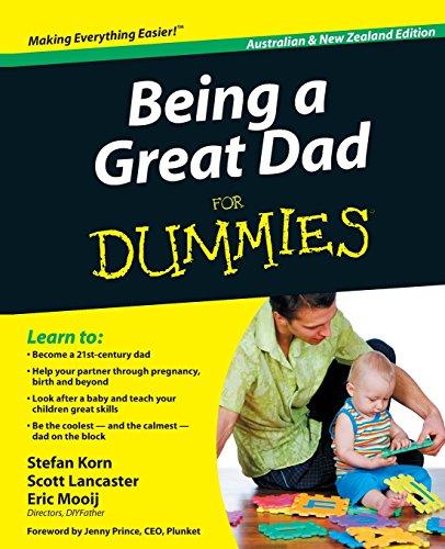Being a Great Dad For Dummies, Australian Edition por Stefan Korn