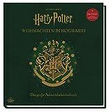 Aus den Filmen zu Harry Potter: Weihnachten in Hogwarts: Das große Adventskalenderbuch: Mit 24 Weihnachtsanhängern und einem Pop-Up-Baum - Jody Revenson