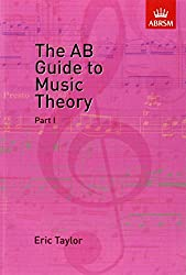 The AB Guide to Music Theory Vol 1