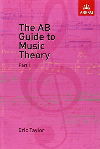 The AB Guide to Music Theory, Part I: Pt. 1