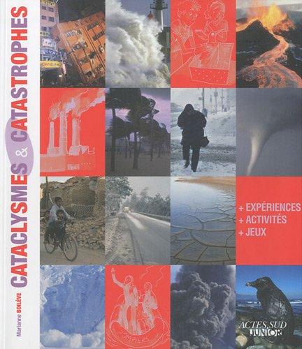 Cataclysmes & catastrophes par Marianne Boilève