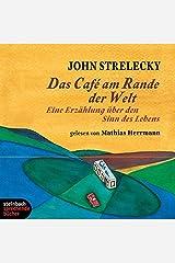 Das Cafe am Rande der Welt. Eine Erzählung über den Sinn des Lebens. 2 CDs Audio CD
