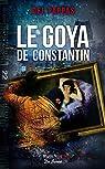 Le Goya de Constantin par Del Pappas