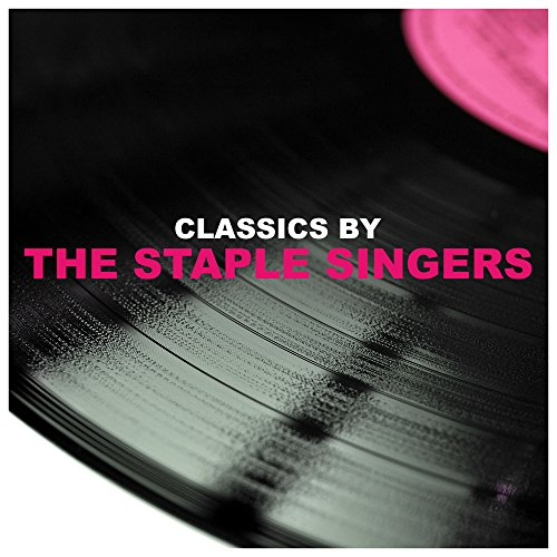 classics-by-the-staple-singers