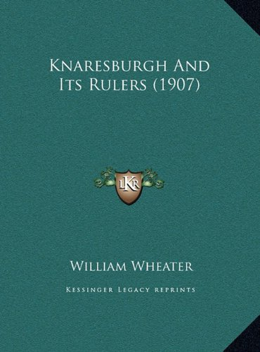 Knaresburgh and Its Rulers (1907)