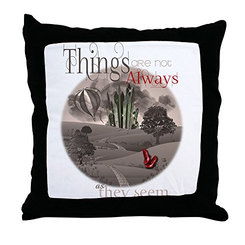 CafePress - Oz Things Are Not Always What They Seem Throw Pill - Throw Pillow