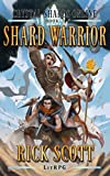 #9: Shard Warrior: A LitRPG Novel (Crystal Shards Online Book 2)
