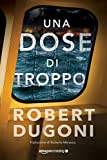 Una dose di troppo (Tracy Crosswhite Vol. 5)