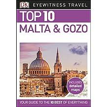 Top 10 Malta and Gozo (DK Eyewitness Travel Guide)