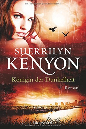 Königin der Dunkelheit: Roman (Dark Hunter-Serie, Band 16)