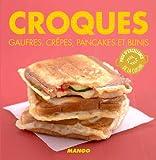 croques gaufres cr?pes pancakes et blinis