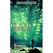 A River Runs Through It and Other Stories by Norman Maclean (1992-11-01)