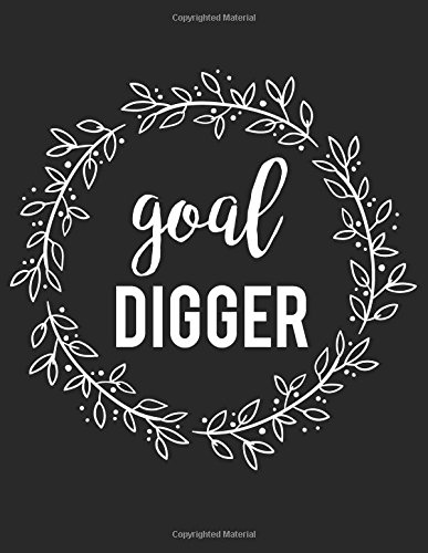 Goal Digger Journal Diary Notebook For The Everyday Girl Boss With 110 College Ruled Pages Boss Lady Gifts