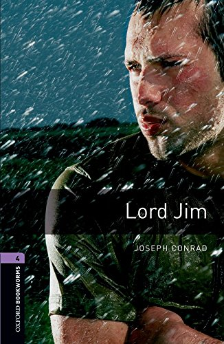 Oxford Bookworms Library: Oxford Bookworms 4. Lord Jim: 1400 Headwords