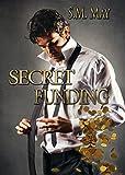 SECRET FUNDING: (Finanziamento Segreto)