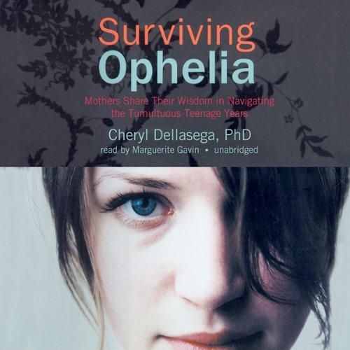 Surviving Ophelia  Audiolibri