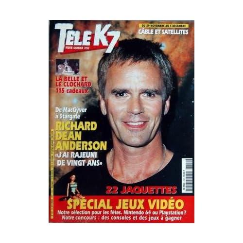TELE K7 [No 742] du 24/11/1997 - DE MACGYVER A STARGATE - RICHARD DEAN ANDERSON SPECIAL JEUX VIDEO - NINTENTO 64 OU PLAYSTATION LA BELLE ET LE CLOCHARD