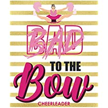 Bad To The Bow: Cheerleader Planner Schedule Your Practices Write Down New Cheers And All Details You Need To Be On Your Best Cheer Game Design