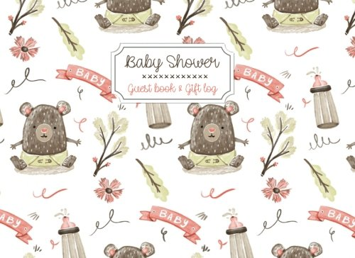 Baby Shower Guest book and Gift Log: For Christening or Baby Showers | Bear cover: Volume 31 (Unforgettable moments) por Campus Boulevard