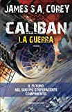 Caliban. La guerra: 2