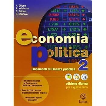 Economia Politica. Per Le Scuole Superiori: 2