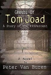 Ghosts of Tom Joad: A Story of the #99 Percent by Peter Van Buren (2014-04-25)