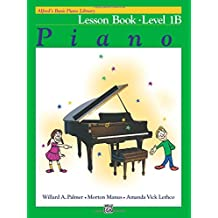 Alfred's Basic Piano Course Lesson Book, Bk 1b (Alfred's Basic Piano Library)