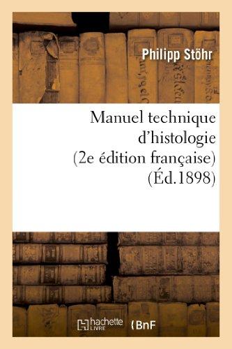 Manuel technique d'histologie (2e dition franaise)