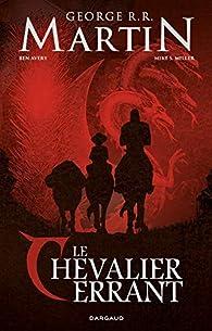 Le Chevalier errant, tome 2 par Ben Avery