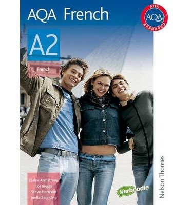 [ Aqa French A2 Student'S Book ] By Saunders, Joelle ( Author ) Mar-2009 [ Paperback ] AQA French A2 Student's Book