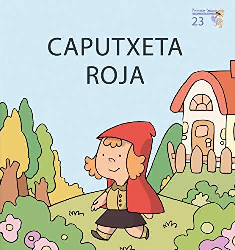 Caputxeta roja (Primeres Lectures de Micalet (Majúscula)) - 9788476609163: 23