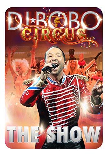 DJ Bobo - Circus: The Show