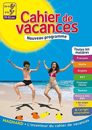 Cahier de vacances - De la 6e à la 5e - 11-12 ans par Collectif