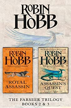 The Farseer Series Books 2 and 3: Royal Assassin, Assassin's Quest by [Hobb, Robin]