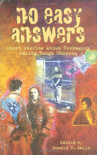 No Easy Answers: Short Stories About Teenagers Making Tough Choices (Laurel-Leaf Books)