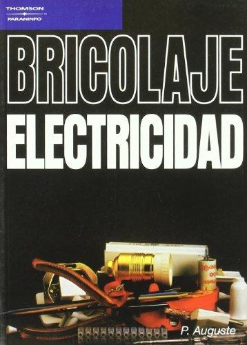 Bricolaje. Electricidad por P. AUGUSTE
