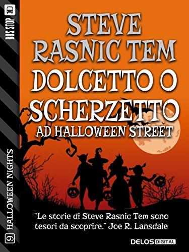 (Dolcetto o Scherzetto ad Halloween Street (Halloween Nights) (Italian Edition))
