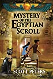 Mystery of the Egyptian Scroll: Secret Agent Zet Series Book 1: Volume 1 (Zet Mystery Case)