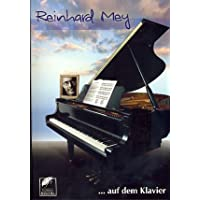 Reinhard Mey auf dem Klavier Songbook Klavier/Gesang/Gitarre mit Bleistift -- enthält 21 bekannte Hits wie GUTE NACHT FREUNDE und ÜBER DEN WOLKEN (Noten/Sheetmusic)