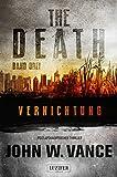 The Death 3: Vernichtung: Endzeit-Thriller