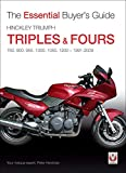 Hinckley Triumph Triples and Fours 750, 900 (Essential Buyer's Guide Series)