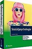 Sozialpsychologie (Pearson Studium - Psychologie) - Elliot Aronson, Timothy Wilson, Robin Akert