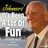 Johnners' It's Been A Lot Of Fun (BBC Radio 4 Comedy)