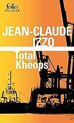 La trilogie marseillaise (Tome 1) - Total Khéops (French Edition)
