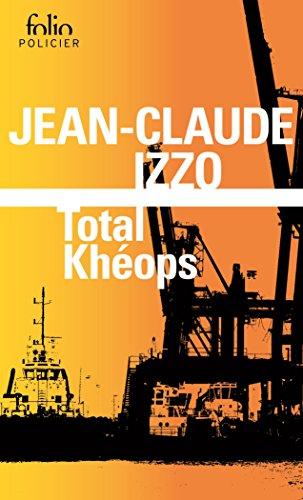 La trilogie marseillaise (Tome 1) - Total Khéops