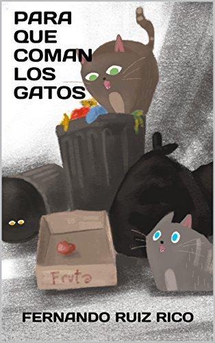 Para que coman los gatos: Cuento infantil bilingüe español ...