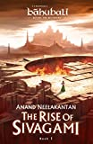 #8: The Rise of Sivagami : Book 1 of Baahubali - Before the Beginning