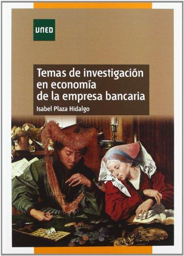 Temas de investigación en economía de la empresa bancaria (MÁSTER) por Isabel PLAZA HIDALGO