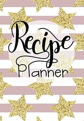 Recipe Planner: Blank Recipe Cookbook Journal V1